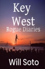Key West Rogue Diaries Cover Image
