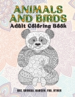 Animals and Birds - Adult Coloring Book - Bat, Quokka, Badger, Fox, other Cover Image