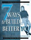 7 Ways to Build a Better You Facilitator's Guide Cover Image
