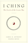 I Ching: The Oracle of the Cosmic Way Cover Image