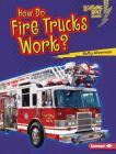How Do Fire Trucks Work? Cover Image