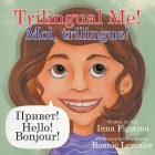 Trilingual Me! Moi, trilingue! Cover Image