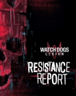 Watch Dogs Legion: Resistance Report Cover Image