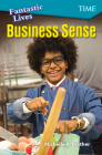 Fantastic Lives: Business Sense (Exploring Reading) Cover Image