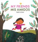 My Friends/Mis Amigos Cover Image