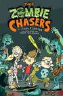 The Zombie Chasers Cover Image