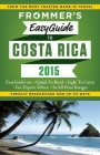 Frommer's Easyguide to Costa Rica 2015 Cover Image