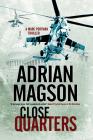 Close Quarters: A Spy Thriller Set in Washington DC and Ukraine (Marc Portman Thriller #2) Cover Image