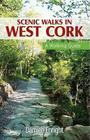 Scenic Walks in West Cork: A Walking Guide Cover Image