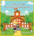 Finley Und Der Multi-Kulti-Kindergarten Cover Image