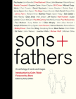Sons + Fathers: An Anthology of Words and Images Cover Image