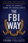 The FBI Way: Inside the Bureau's Code of Excellence Cover Image