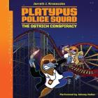 Platypus Police Squad: The Ostrich Conspiracy Cover Image
