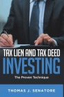 Tax Lien and Tax Deed Investing: The Proven Technique Cover Image