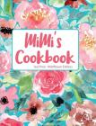Mimi's Cookbook Teal Pink Wildflower Edition Cover Image