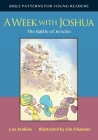 A Week with Joshua: The Battle of Jericho Cover Image