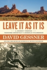 Leave It As It Is: A Journey Through Theodore Roosevelt's American Wilderness Cover Image