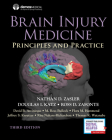 Brain Injury Medicine, Third Edition: Principles and Practice Cover Image