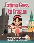 Fatima Goes to Prague Cover Image