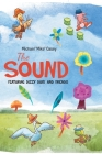 The Sound: Featuring Dizzy Duck and Friends Cover Image