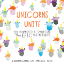 Unicorns Unite: How nonprofits and foundations can build EPIC Partnerships Cover Image