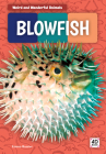 Blowfish (Weird and Wonderful Animals) Cover Image