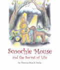 Scoochie Mouse and the Secret of Life Cover Image
