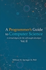A Programmer's Guide to Computer Science Vol. 2 Cover Image
