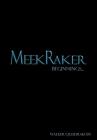 MeekRaker Beginnings... Cover Image