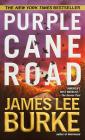 Purple Cane Road (Dave Robicheaux #11) Cover Image