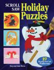 Scroll Saw Holiday Puzzles: 27 Ready-To-Cut Patterns [With Patterns] Cover Image