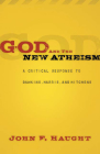 God and the New Atheism: A Critical Response to Dawkins, Harris, and Hitchens Cover Image