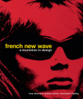 French New Wave: A Revolution in Design Cover Image