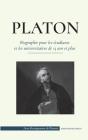 Platon - Biographie pour les étudiants et les universitaires de 13 ans et plus: (Le guide de la vie d'un philosophe occidental) Cover Image