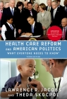Health Care Reform and American Politics: What Everyone Needs to Know, 3rd Edition Cover Image