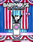 Babymouse for President (Babymouse (Prebound) #16) Cover Image