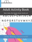 Adult Activity Book: Mazes, Sudoku, Word Searches, Number Searches, and more... (Activity Books #1) Cover Image