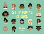 G My Name Is Girl: A Song of Celebration from Argentina to Zambia Cover Image
