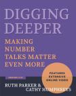 Digging Deeper: Making Number Talks Matter Even More, Grades 3-10 Cover Image