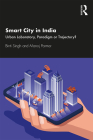 Smart City in India: Urban Laboratory, Paradigm or Trajectory? Cover Image