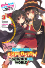 Konosuba: An Explosion on This Wonderful World!, Vol. 3 (light novel): The Strongest Duo!'s Turn (Konosuba: An Explosion on This Wonderful World! (light novel) #3) Cover Image