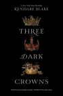 Three Dark Crowns Cover Image