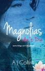 Magnolias don't Die: (Oleanders Book 2) Cover Image