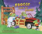 Froggy Goes to Camp Cover Image