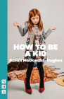 How to Be a Kid Cover Image