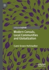 Modern Consuls, Local Communities and Globalization Cover Image