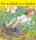 I'm as Quick as a Cricket (Child's Play Library) Cover Image