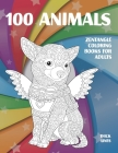 Zentangle Coloring Books for Adults - 100 Animals - Thick Lines Cover Image