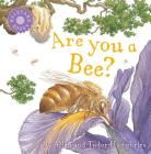 Are You a Bee? (Backyard Books) Cover Image