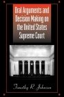 Oral Arguments and Decision Making on the United States Supreme Court (SUNY Series in American Constitutionalism) Cover Image